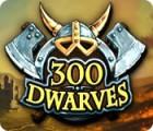 300 Dwarves παιχνίδι
