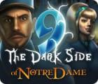 9: The Dark Side Of Notre Dame παιχνίδι