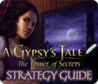 A Gypsy's Tale: The Tower of Secrets Strategy Guide παιχνίδι
