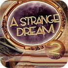 A Strange Dream παιχνίδι