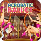 Acrobatic Ballet παιχνίδι