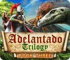 Adelantado Trilogy: Book Three παιχνίδι