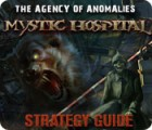 The Agency of Anomalies: Mystic Hospital Strategy Guide παιχνίδι