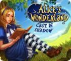Alice's Wonderland: Cast In Shadow παιχνίδι