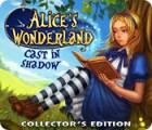 Alice's Wonderland: Cast In Shadow Collector's Edition παιχνίδι