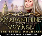Amaranthine Voyage: The Living Mountain Collector's Edition παιχνίδι