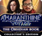 Amaranthine Voyage: The Obsidian Book Collector's Edition παιχνίδι