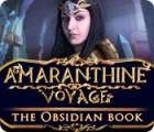 Amaranthine Voyage: The Obsidian Book παιχνίδι
