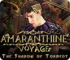 Amaranthine Voyage: The Shadow of Torment παιχνίδι