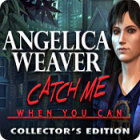 Angelica Weaver: Catch Me When You Can Collector's Edition παιχνίδι