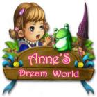 Anne's Dream World παιχνίδι