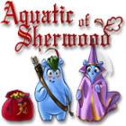 Aquatic of Sherwood παιχνίδι