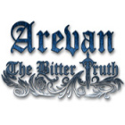 Arevan: The Bitter Truth παιχνίδι