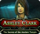 Ashley Clark: The Secrets of the Ancient Temple παιχνίδι