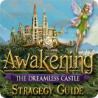 Awakening: The Dreamless Castle Strategy Guide παιχνίδι