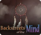 Backstreets of the Mind παιχνίδι