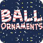 Ball Ornaments παιχνίδι