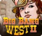 Big Bang West 2 παιχνίδι