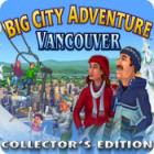 Big City Adventure: Vancouver Collector's Edition παιχνίδι