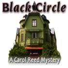 Black Circle: A Carol Reed Mystery παιχνίδι