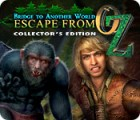 Bridge to Another World: Escape From Oz Collector's Edition παιχνίδι