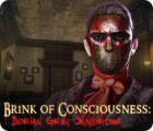 Brink of Consciousness: Dorian Gray Syndrome παιχνίδι