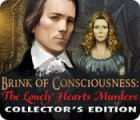 Brink of Consciousness: The Lonely Hearts Murders Collector's Edition παιχνίδι