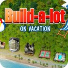 Build-a-lot: On Vacation παιχνίδι