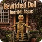 Bewitched Doll: Horrible House παιχνίδι
