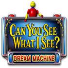 Can You See What I See? Dream Machine παιχνίδι