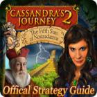 Cassandra's Journey 2: The Fifth Sun of Nostradamus Strategy Guide παιχνίδι