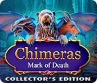 Chimeras: Mark of Death Collector's Edition παιχνίδι