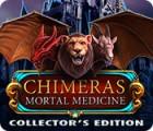 Chimeras: Mortal Medicine Collector's Edition παιχνίδι