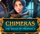 Chimeras: The Signs of Prophecy παιχνίδι