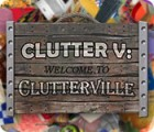 Clutter V: Welcome to Clutterville παιχνίδι