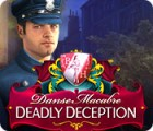 Danse Macabre: Deadly Deception Collector's Edition παιχνίδι
