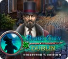 Dark City: Dublin Collector's Edition παιχνίδι