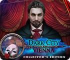 Dark City: Vienna Collector's Edition παιχνίδι