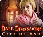 Dark Dimensions: City of Ash παιχνίδι