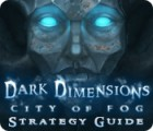 Dark Dimensions: City of Fog Strategy Guide παιχνίδι