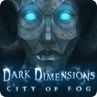 Dark Dimensions: City of Fog παιχνίδι