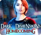 Dark Dimensions: Homecoming Collector's Edition παιχνίδι