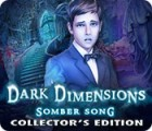 Dark Dimensions: Somber Song Collector's Edition παιχνίδι