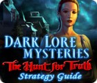 Dark Lore Mysteries: The Hunt for Truth Strategy Guide παιχνίδι