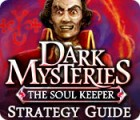 Dark Mysteries: The Soul Keeper Strategy Guide παιχνίδι