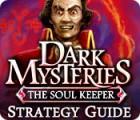 Dark Mysteries: The Soul Keeper Strategy Guide παιχνίδι