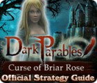 Dark Parables: Curse of Briar Rose Strategy Guide παιχνίδι