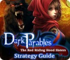 Dark Parables: The Red Riding Hood Sisters Strategy Guide παιχνίδι