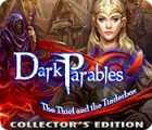 Dark Parables: The Thief and the Tinderbox Collector's Edition παιχνίδι