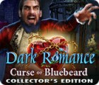 Dark Romance: Curse of Bluebeard Collector's Edition παιχνίδι